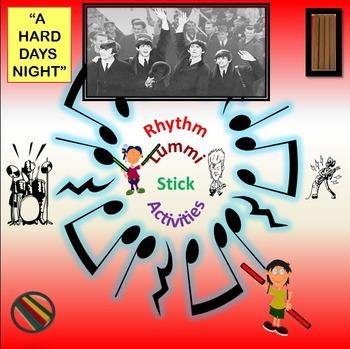 "Rhythm/Lummi Stick Activities: ""A Hard Day's Night"""