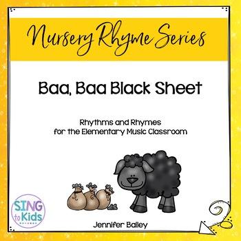 Rhythms & Rhymes: Baa, Baa Black Sheep
