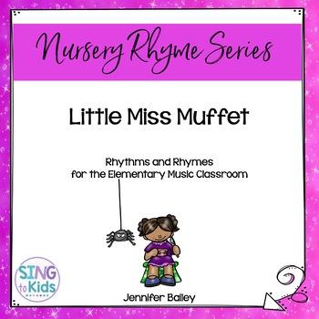 Rhythms & Rhymes: Little Miss Muffet