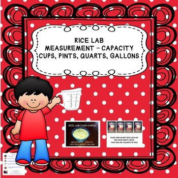 Rice Lab - Measurement: Cups, Pints, Quarts, and Gallons