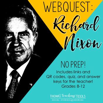 Richard Nixon Webquest Activity and Quiz *NEW*