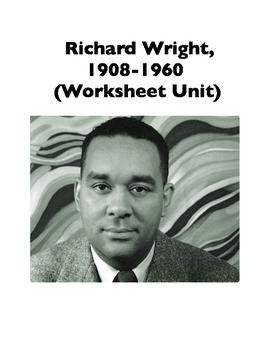 Richard Wright, 1908-1960 (Worksheets)