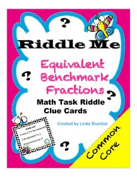 Riddle Me?  Benchmark Equivalent Fractions