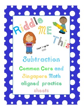 Riddle me this! Subtraction practice sheets (up to 1000)