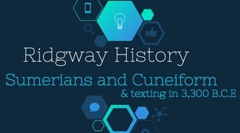 Ridgway History | Episode 5: The Sumerians and Cuneiform