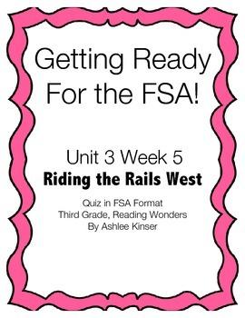 Riding the Rails West - Unit 3 Week 5 -  FSA Quiz - 3rd -