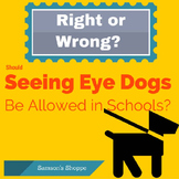 Right or Wrong? Allowing Seeing Eye Dogs in School