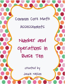 Rigorous Common Core Math Assessments: Number & Operations