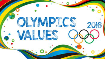 Rio Olympic Values 2016