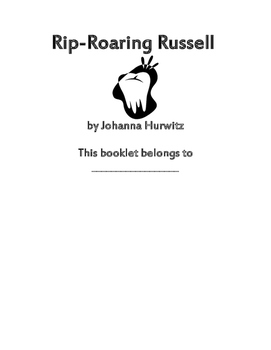 Rip-Roaring Russell by Joanna Hurowitz Reading Comprehensi