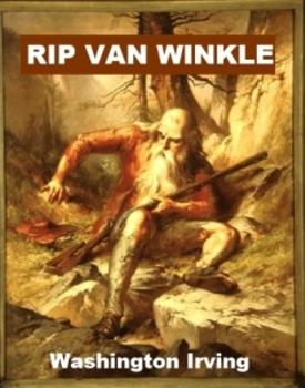 Rip Van Winkle - by Washington Irving