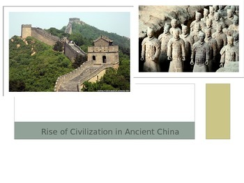 Rise of Civilization in Ancient China