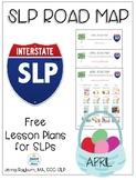 Road Map for April: Speech/Lang Lesson Plans