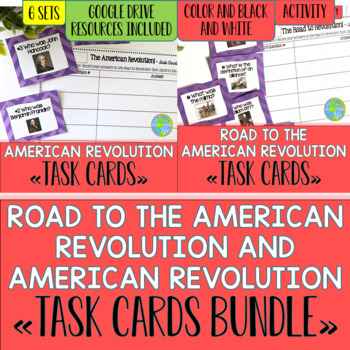 Road to the American Revolution & American Revolution Task