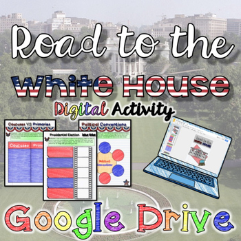 Road to the White House {Google Drive}