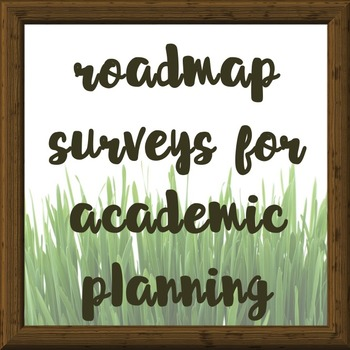 4 Year Surveys for Academic Planning