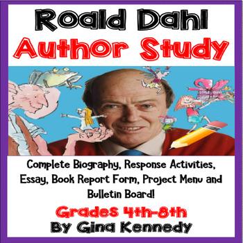 Roald Dahl Author Study, Biography, Reading Response Activ