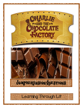Roald Dahl CHARLIE AND THE CHOCOLATE FACTORY Comprehension