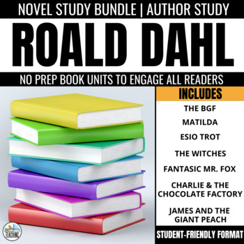 Roald Dahl Bundle - 4 No Prep Novel Study Units