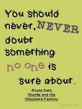 "Roald Dahl Quote ""Never Doubt"" Poster"