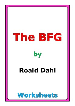 "Roald Dahl ""The BFG"" worksheets"