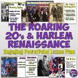 Roaring 20's and Harlem Renaissance Powerpoint Presentation