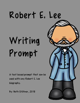Robert E. Lee Writing Prompt