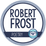 Robert Frost - Author Study and Poem Analysis Packet