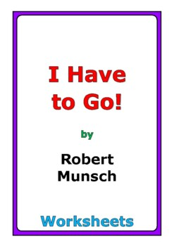 """Robert Munsch """"I Have to Go!"""" worksheets"""