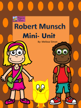 Robert Munsch Mini- Unit