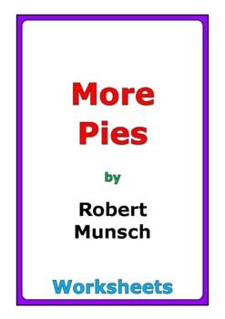 """Robert Munsch """"More Pies"""" worksheets"""