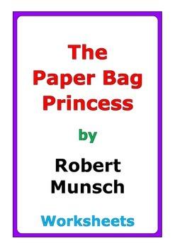 """Robert Munsch """"The Paper Bag Princess"""" worksheets"""
