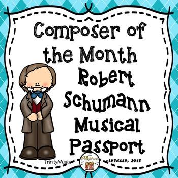 Robert Schumann Passport (Composer of the Month)