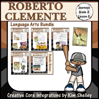 Roberto Clemente - Journeys G3 Lesson 5 BUNDLE