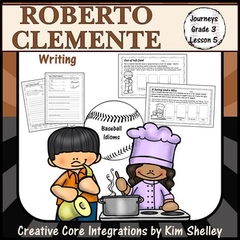 Roberto Clemente - Journeys G3 Lesson 5 WRITING
