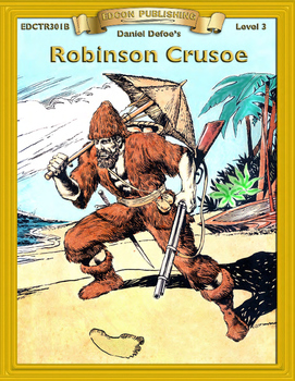 Robinson Crusoe 10 Chapters with Student Activities and An