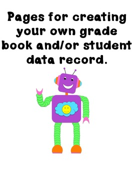 Robot Grade Book and Student Data Pages