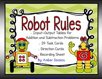 Robot Rules Addition and Subtraction Input-Output Table Ta