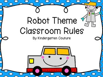 Robot Theme Classroom Rules