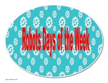 Robot Theme Days of Week Revised