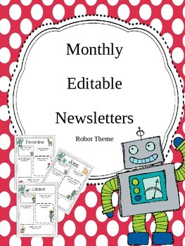 Robot Themed {Completely Editable} Newsletters!
