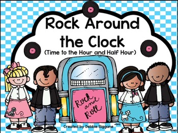 Rock Around the Clock: Time to the Hour and Half Hour Flip Chart