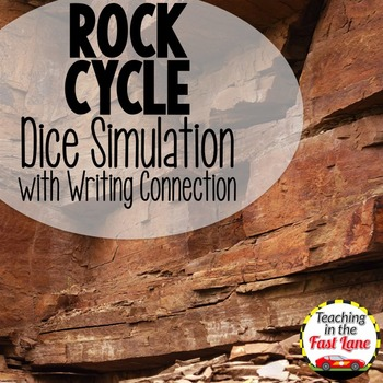 Rock Cycle Dice Simulation with Writing Connection