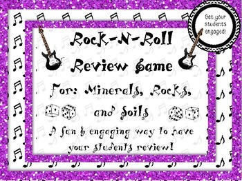 Rock-N-Roll Minerals, Rocks, & Soil Review Game*An Engagin