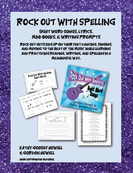 Rock Out With Spelling, Sight Word Songs, Mini-books, Writ