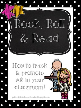 Rock, Roll & Read: How to Track and Promote AR in Your Classroom