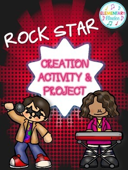 Rock Star: Creation Activity & Project