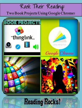 Rock Their Reading!  Book Projects Using Google Chrome