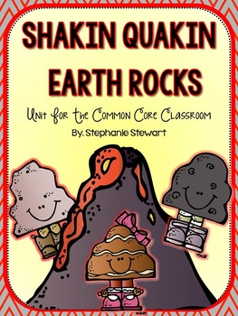 Rock Unit {Shakin Quakin} Rocks For The Common Core Classroom