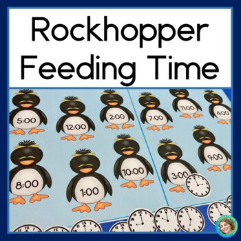 Telling Time with Rockhopper Penguins: Telling time to the